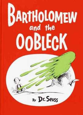 Bored with rain, sun, fog, and snow, King Derwin of Didd summons his royal magicians to create something new and exciting to fall from the sky. What he gets is a storm of sticky green globs called Oobleck, which soon causes a royal mess.