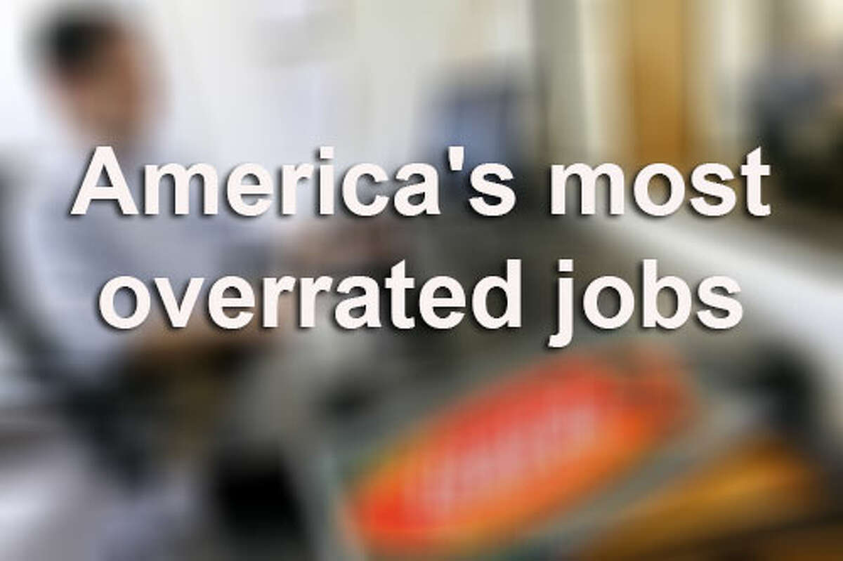 According to a new report from CareerCast.com, fast-paced careers may not be as glamorous as they seem. See the gallery for the top 10 most overrated jobs in America.