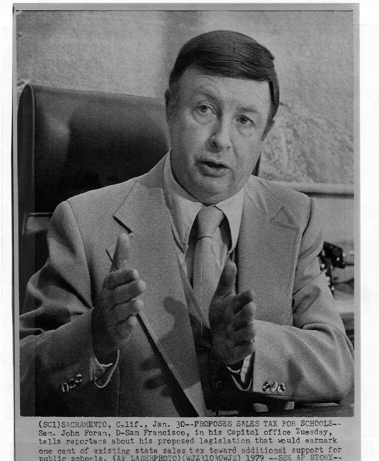 STATE SENATOR John Foran   AP photo 1979 Photo: The Chronicle