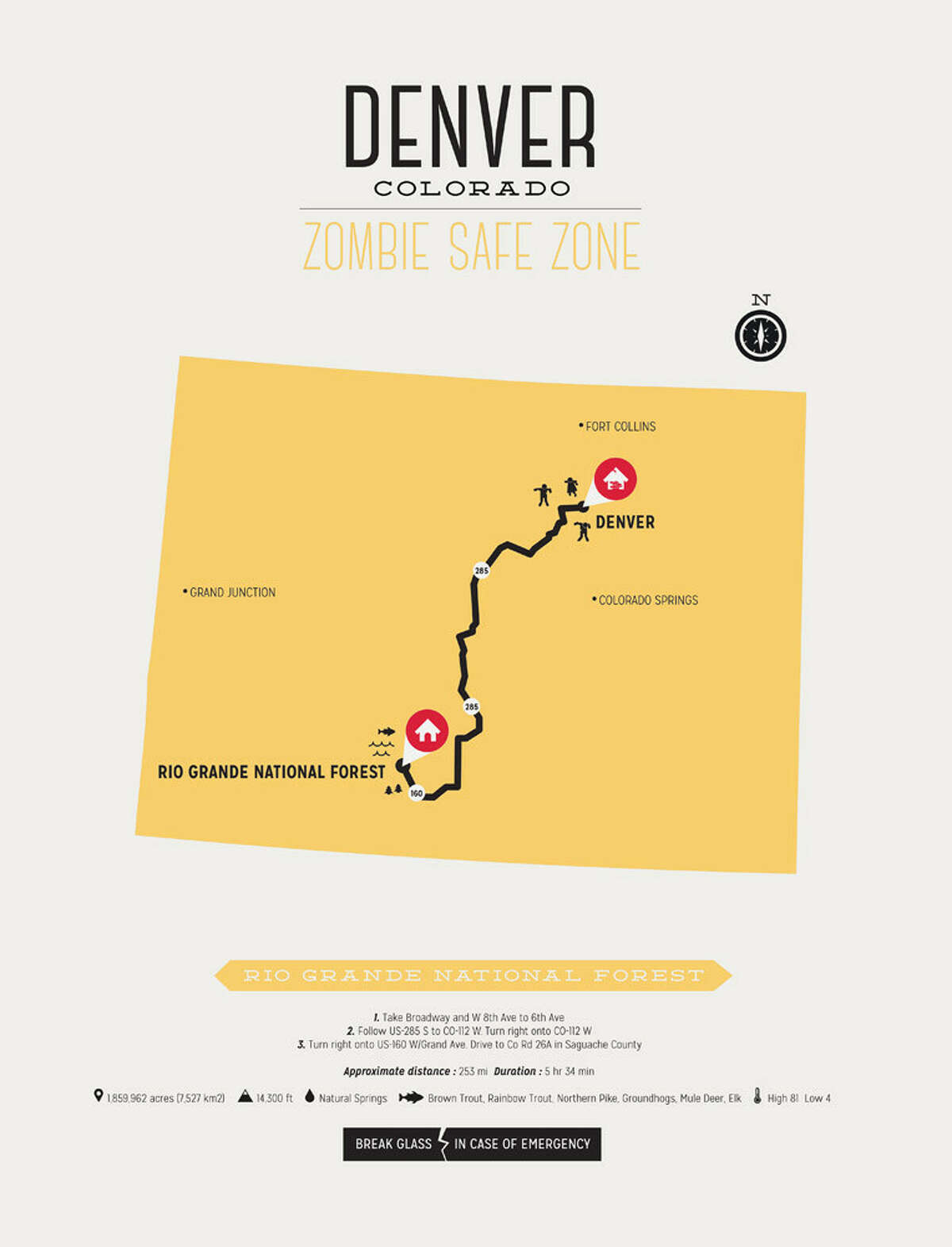 City: Denver, ColoradoSafe zone: Rio Grande National ForestResources: Natural spring water, brown trout, rainbow trout, northern pike, groundhogs, mule deer and elkSource: Design Different