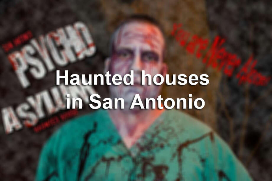 Click through the grisly slideshow for information on admission, location and operation hours for haunted houses in San Antonio. Photo: Psycho Asylum Haunted House