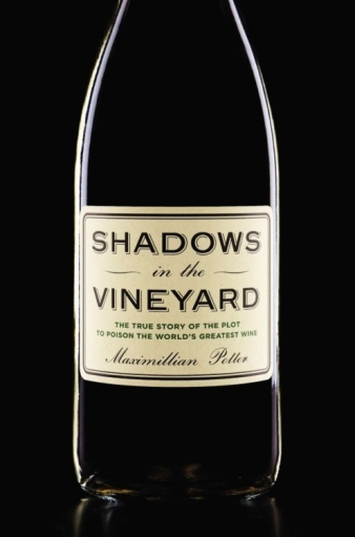 """""""Shadows in the Vineyard,"""" by Maximillian Potter."""