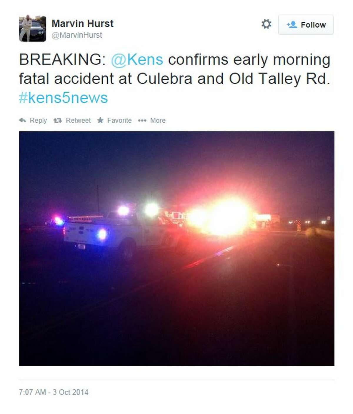 """@MarvinHurst tweeted, """"BREAKING: @Kens confirms early morning fatal accident at Culebra and Old Talley Rd. #kens5news"""""""