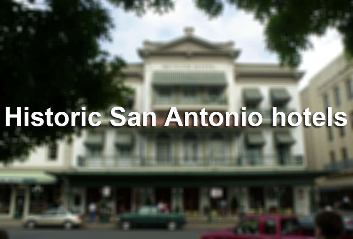 Historic San Antonio hotels.