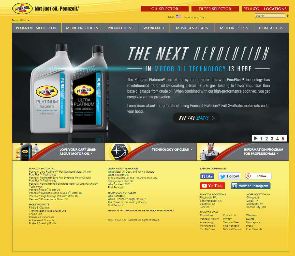 Pennzoil In 1992 The Houston-based company was ordered to pull its ads claiming to be better at protecting car engines than its competition. The federal judge in the case ruled the ads were false and misleading. The suit was filed by Pennzoil competitor, Castrol. Source: Associated Press