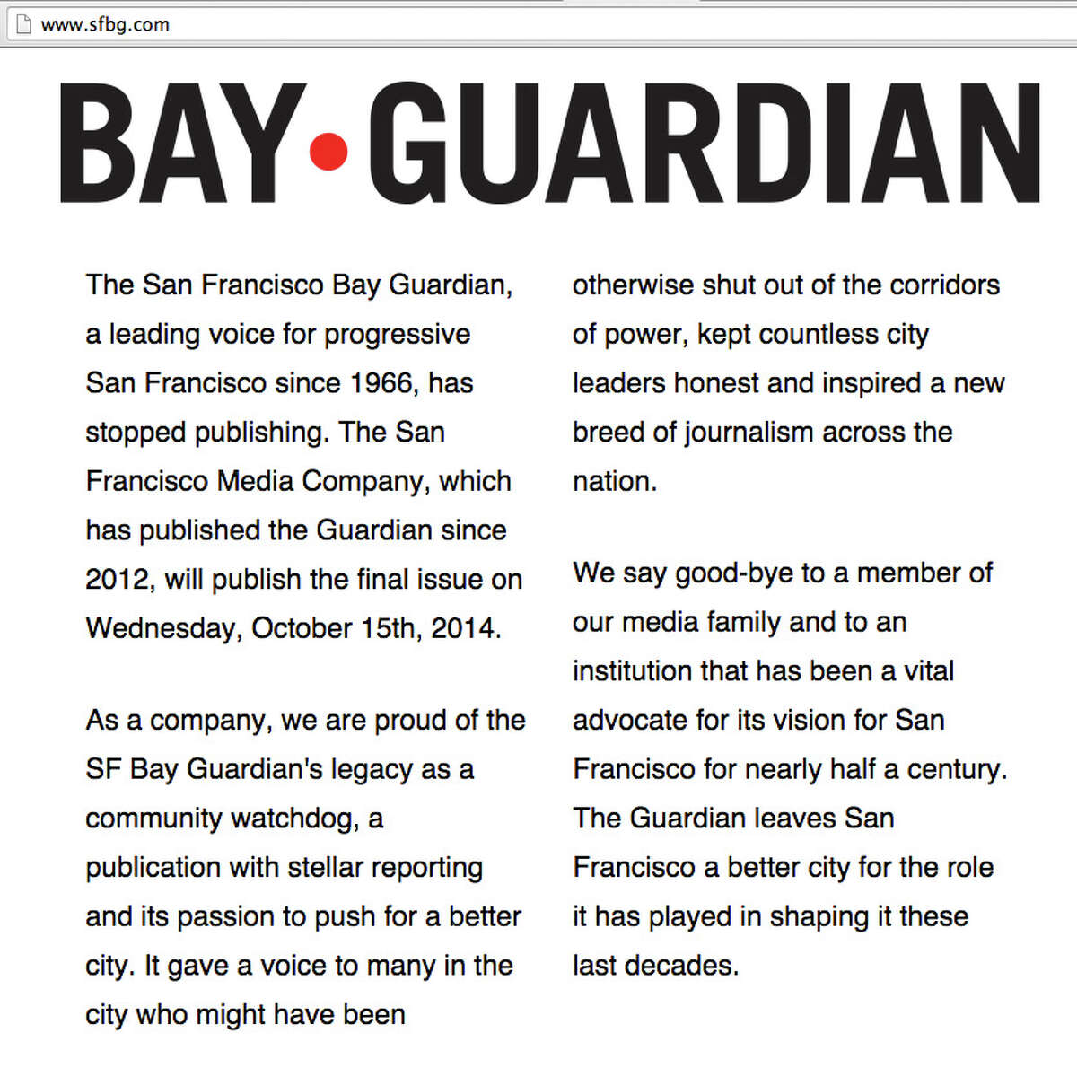 The website of the San Francisco Bay Guardian was replaced with this message announcing the paper will stop publishing this week.