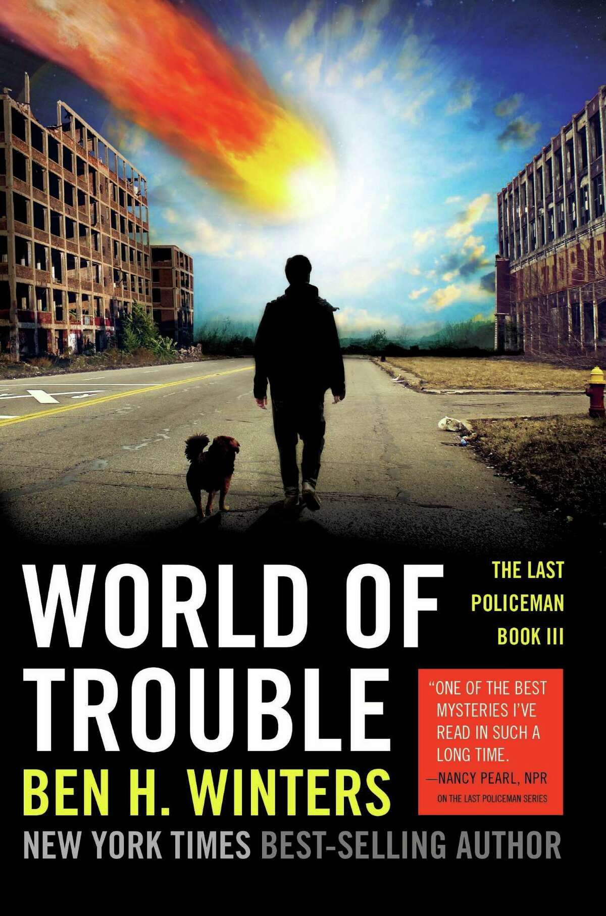 """""""World of Trouble: The Last Policeman Book III,"""" by Ben H. Winters"""