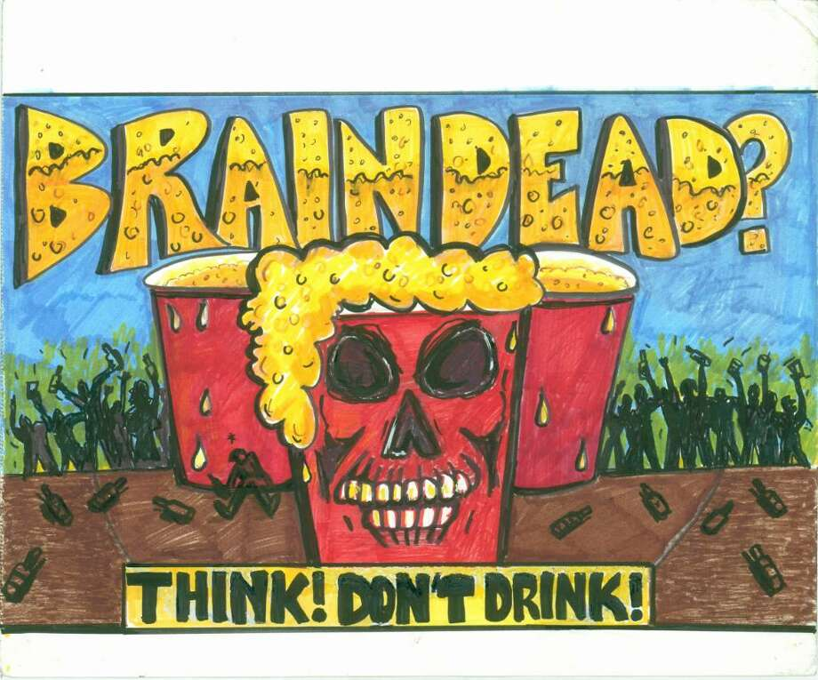 This poster, designed by a Westport student, received first place in Positive Directions' poster/billboard contest, through its three-town coalition targeting underage drinking. The contest was open to seventh through 12th graders n Westport, Weston and Wilton. Photo: Contributed Photo / Westport News