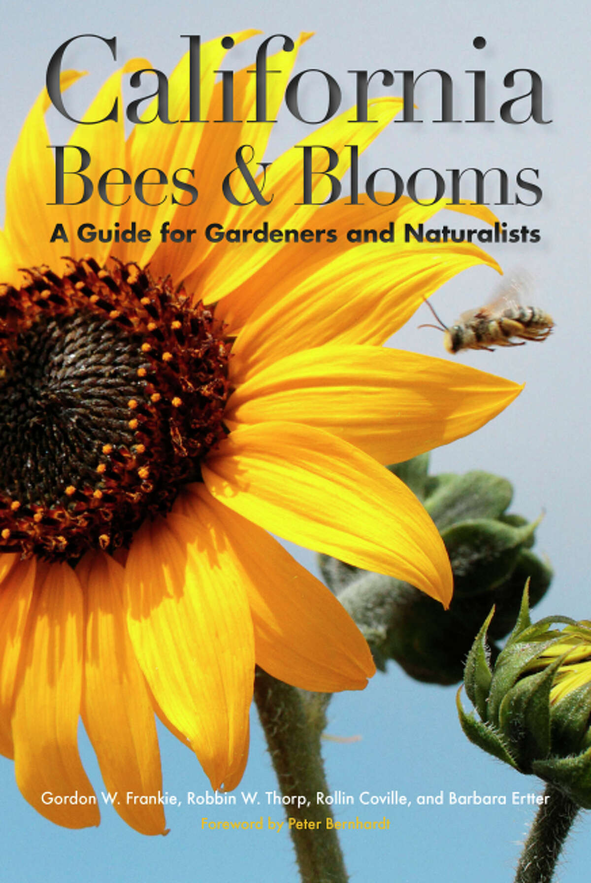 """""""California Bees & Blooms: A Guide for Gardeners and Naturalists"""" (Heyday Books; $28), written with Robbin W. Thorp, Rollin E. Coville and Barbara Ertter (in collaboration with the California Native Plant Society."""