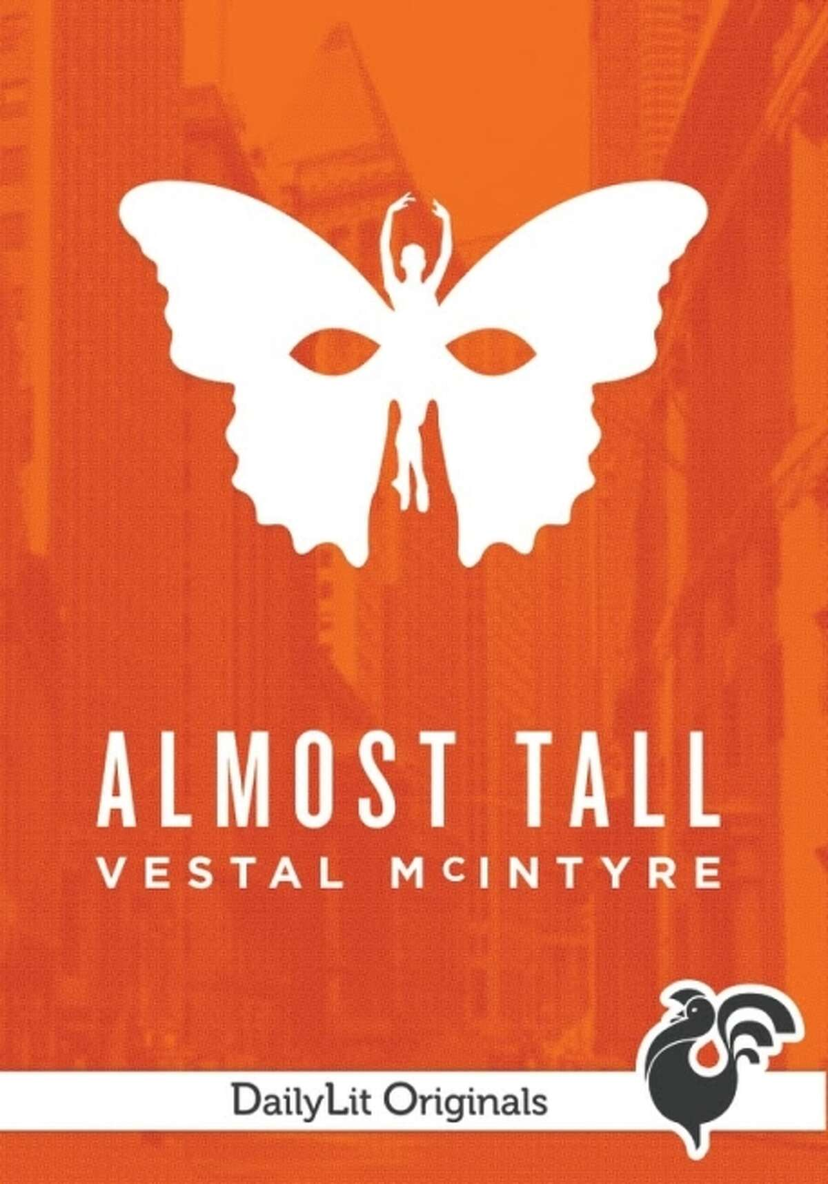 """""""Almost Tall,"""" by Vestal McIntyre"""