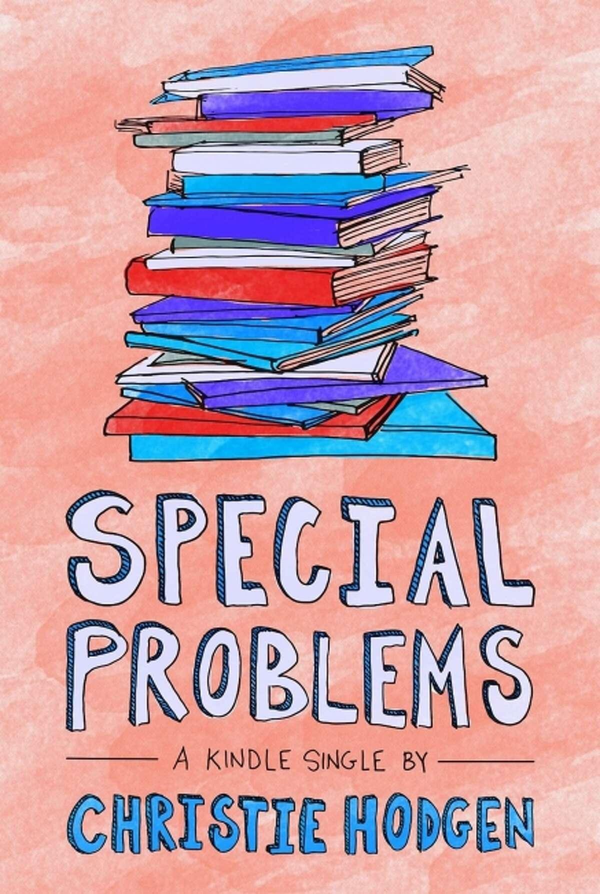 """Special Problems,"" by Christie Hodgen"