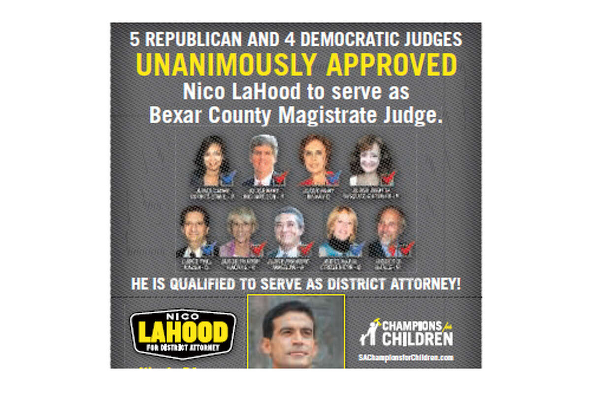 Nico LaHood paid for a campaign ad featuring photos of nine smiling judges, all of whom selected him as a part-time magistrate judge seven years ago. LaHood didn't seek permission to put the judges' photos in the political ad, and it's a violation of the Texas Code of Judicial Conduct for any judge to endorse a candidate for public office. The nine judges released a statement late Monday clarifying that they are not actually endorsing LaHood, a Democrat challenging Bexar County District Attorney Susan Reed.