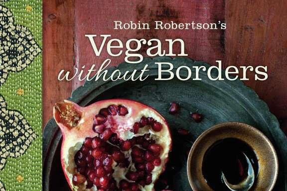 Vegan Without Borders by Robin Robertson, $40 from Andrews McMeel Publishing. Photos by Sara Remington.