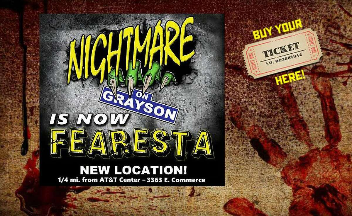 The former Nightmare on Grayson Street is haunting a new location near the AT&T Center. 7:30 p.m.-midnight Fridays and Saturdays; 7:30-9:30 p.m. Thursdays and Sundays. 3363 E. Commerce St. $18-$24 in advance at www.fearesta.com; $17 at H-E-B locations.