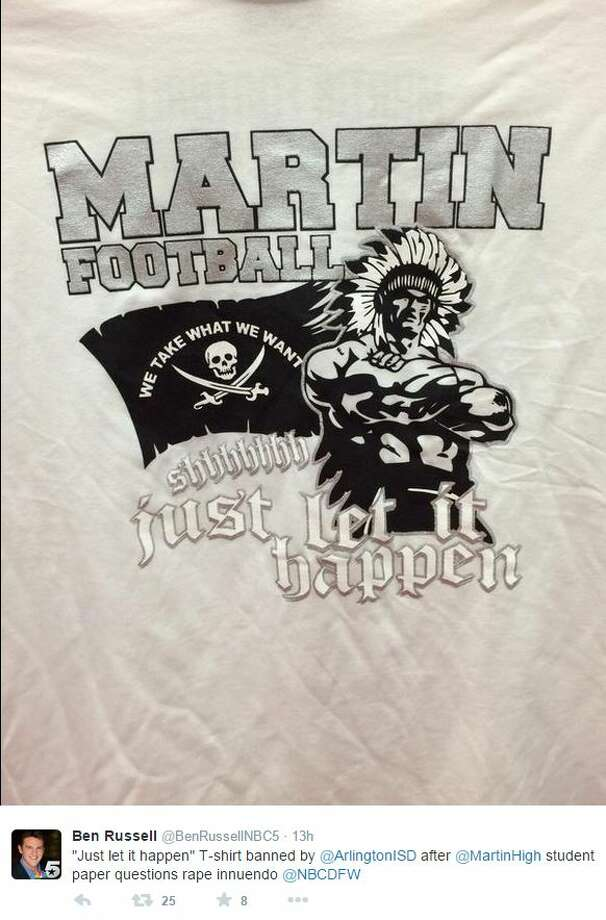 "A North Texas school district has banned a controversial high school football team t-shirt with the phrases ""Shhhhhhh just let it happen"" and ""We take what we want"" after the school newspaper's editorial staff questioned whether the slogan was a rape innuendo. The Arlington Independent School District banned the shirt, which was designed by senior members of Arlington Martin High School's football team and printed by the football booster club. Photo: Fechter, Joshua I, Screenshot Via Twitter"