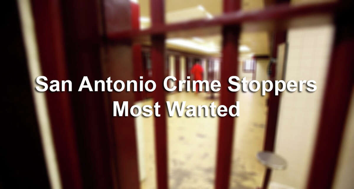 Click through to see who is on the list of San Antonio Crime Stoppers Most Wanted.