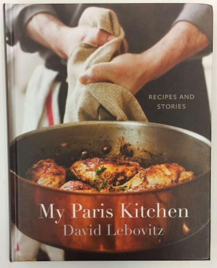 """David Lebovitz's """"My Paris Kitchen"""" Photo: Sarah Fritsche / Sarah Fritsche / ONLINE_YES"""