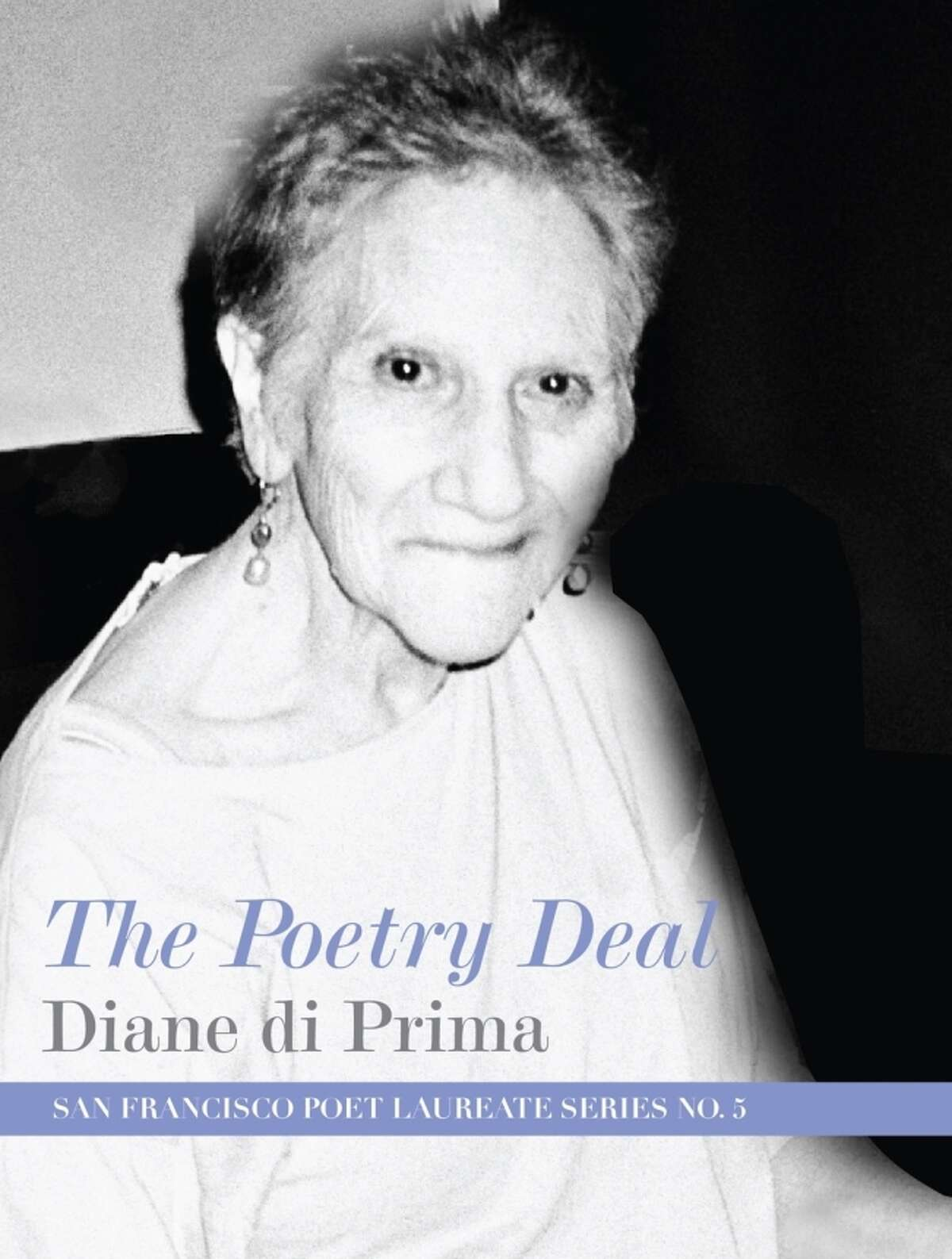 """""""Poetry is my life, my commitment,"""" says Diane di Prima. """"I accept it unconditionally."""""""
