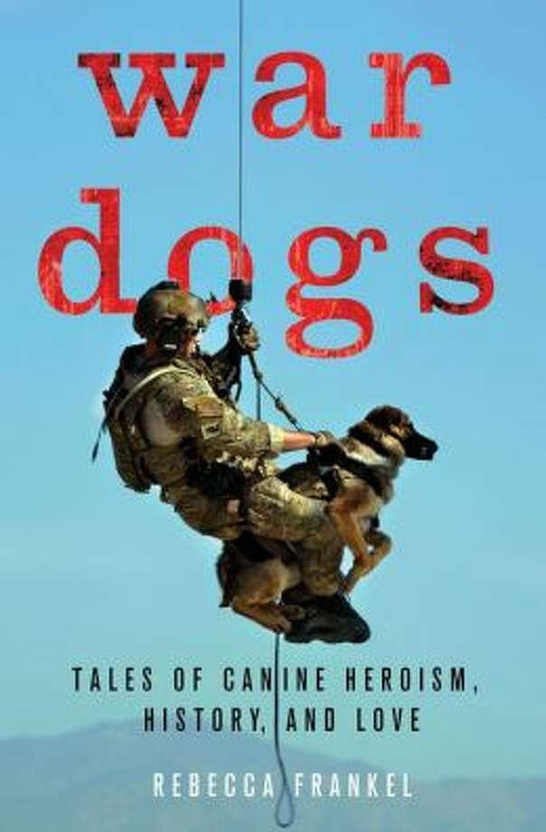 """War Dogs"" by Rebecca Frankel Photo: Xx"