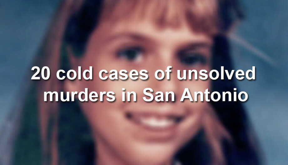 Click through the slideshow to see some of the older, harrowing cold cases.If you have information that might be useful, please call the San Antonio Police Department Cold Case Tip Line anytime day or night at 210.207.7401, or you can call 210.207.7635 or 210.207.7484, or call Crime Stoppers at 210.224.STOP. Photo: File