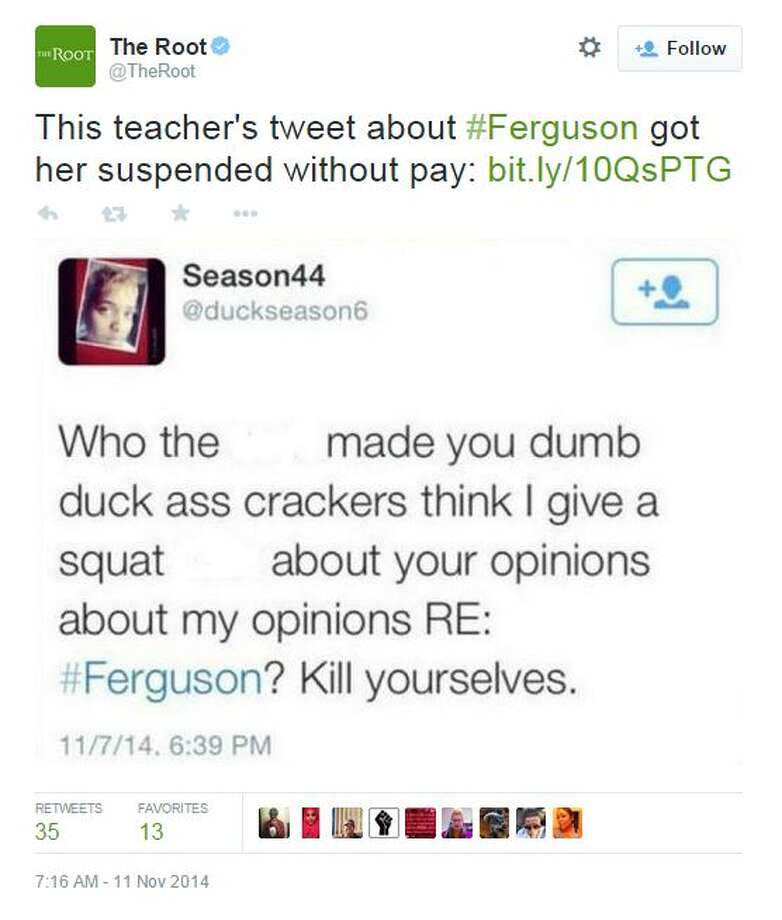 """A Texas teacher who took to Twitter on Friday to tell """"dumb duck (expletive) crackers"""" with opinions about ongoing racial unrest in Ferguson, Missouri, to """"kill themselves"""" could lose her job after major online backlash.  Duncanville Independent School District officials suspended Vinita Hegwood, a second year Duncanville High School English teacher, without pay Monday morning after officials learned about a series of Hegwood's tweets on Friday night, WFAA reported. Photo: Fechter, Joshua I, Twitter"""
