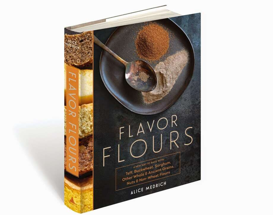 """Flavor Flours,"" by Alice Medrich Photo: Courtesy Photo"