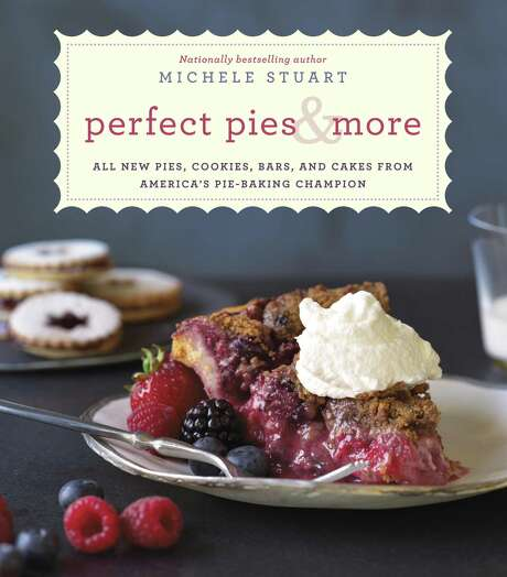 Perfect Pies & More by Michele Stuart published by Random House, Ballantine Books. $26, 240 pages.