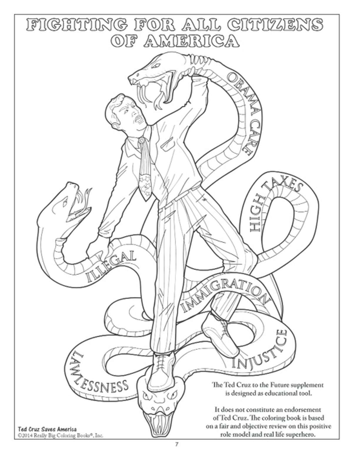 A new coloring book depicts U.S. Sen. Ted Cruz, R-Texas, as a superhero riding on an eagle while carrying a rifle and wrangling with the