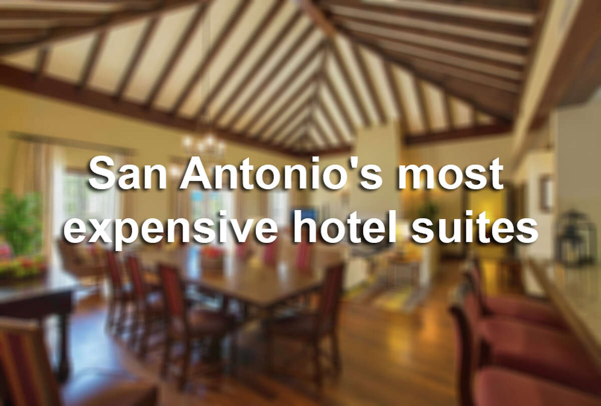 San Antonio's most expensive hotel suites.