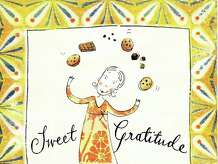 """Nothing says ëthank youí more simply ó or more generously ó than the gift of something freshly baked from the oven,"" says Greenwich Library's Kate Petrov, so she recommends ìSweet Gratitude: Bake a Thank-you for the Really Important People in your Life,î by Judith Sutton."