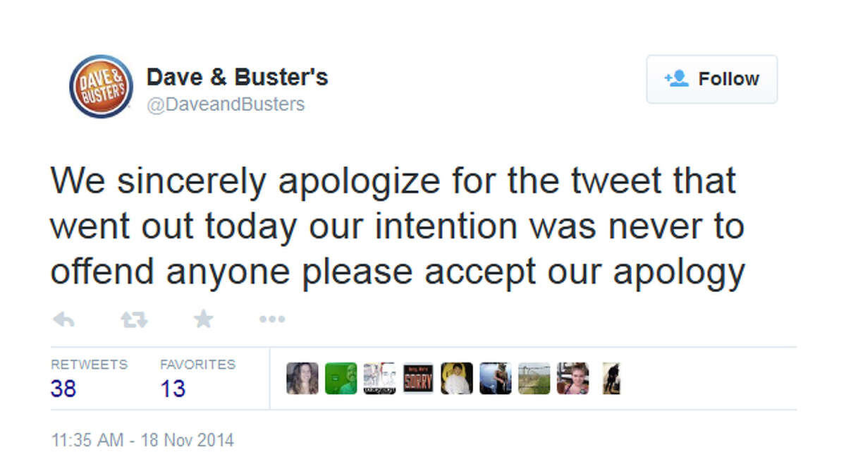 Dave & Buster's apologized for the offensive tweet on Twitter.