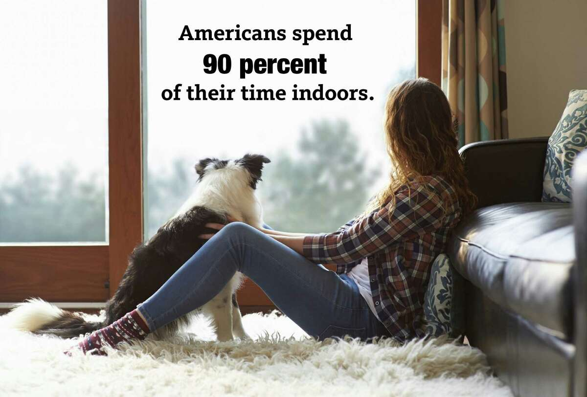 Americans spend 90 percent of their time indoors, according to the US Environmental Protection Agency