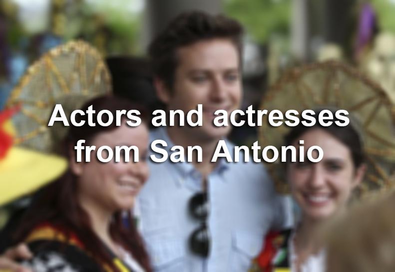 San Antonio Actors And Actresses San Antonio Express News