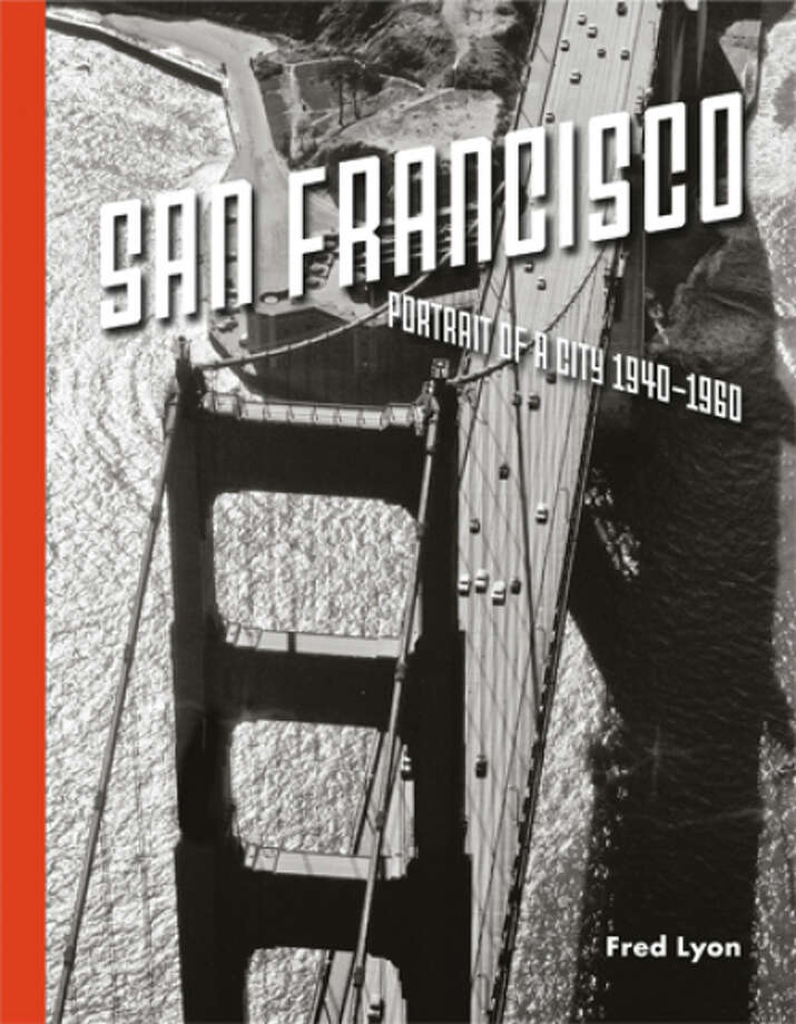 "See the many facets of San Francisco in the black and white photography of Fred Lyon in ""San Francisco: Portrait of a City: 1940-1960."" Photo: Princeton Architectural Press / ONLINE_YES"