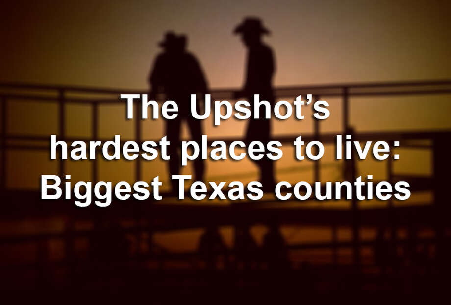 "Click through to see how the biggest Texas counties stack up in The Upshot's ""Hardest Places to Live in the U.S."" analysis. Photo: Per-Anders Pettersson, Getty Images / Edit"
