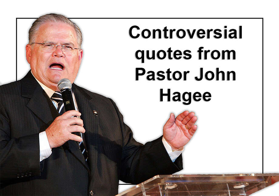 John Hagee, pastor at Cornerstone Church in San Antonio, has made several controversial remarks over the years. Scroll through for a sampling of his most tendentious statements. Photo: JACK GUEZ, File / 2008 AFP