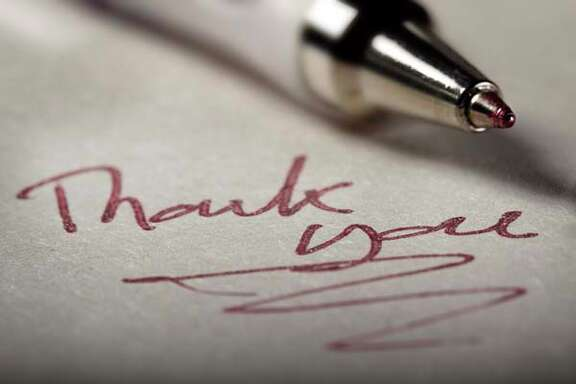 Write a thank you note. The effort required is small, but the payoff is huge.