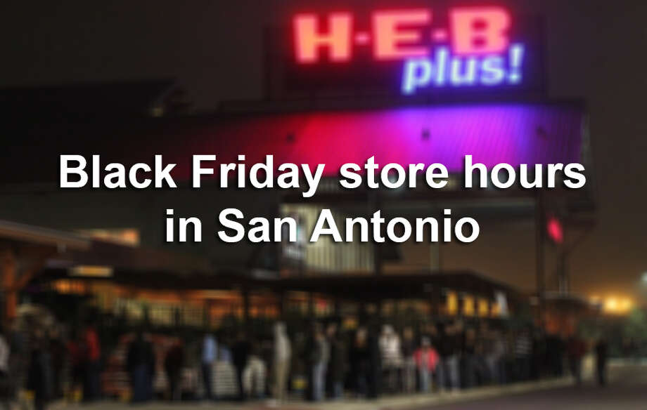Here are the hours for popular shopping spots open on Black Friday. Photo: San Antonio Express-News / ©San Antonio Express-News/Photo may be sold to the public