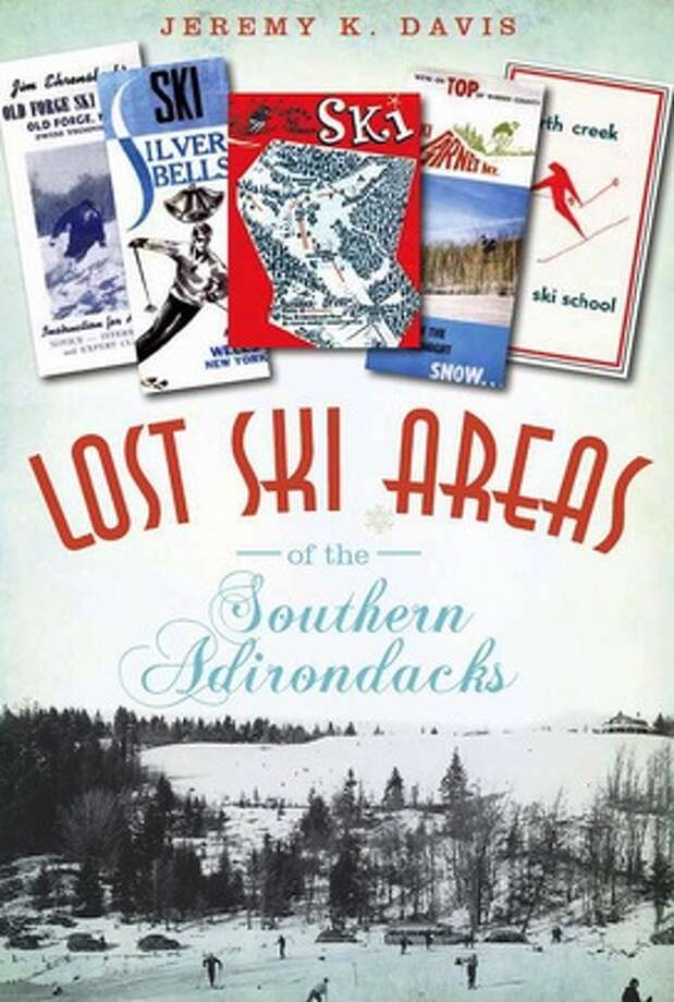 "Book jacket of Jeremy Davis' ""Lost Ski Areas of the Southern Adirondacks"""