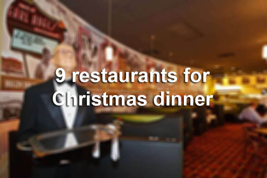 9 restaurants for Christmas dinner Photo: San Antonio Express-News