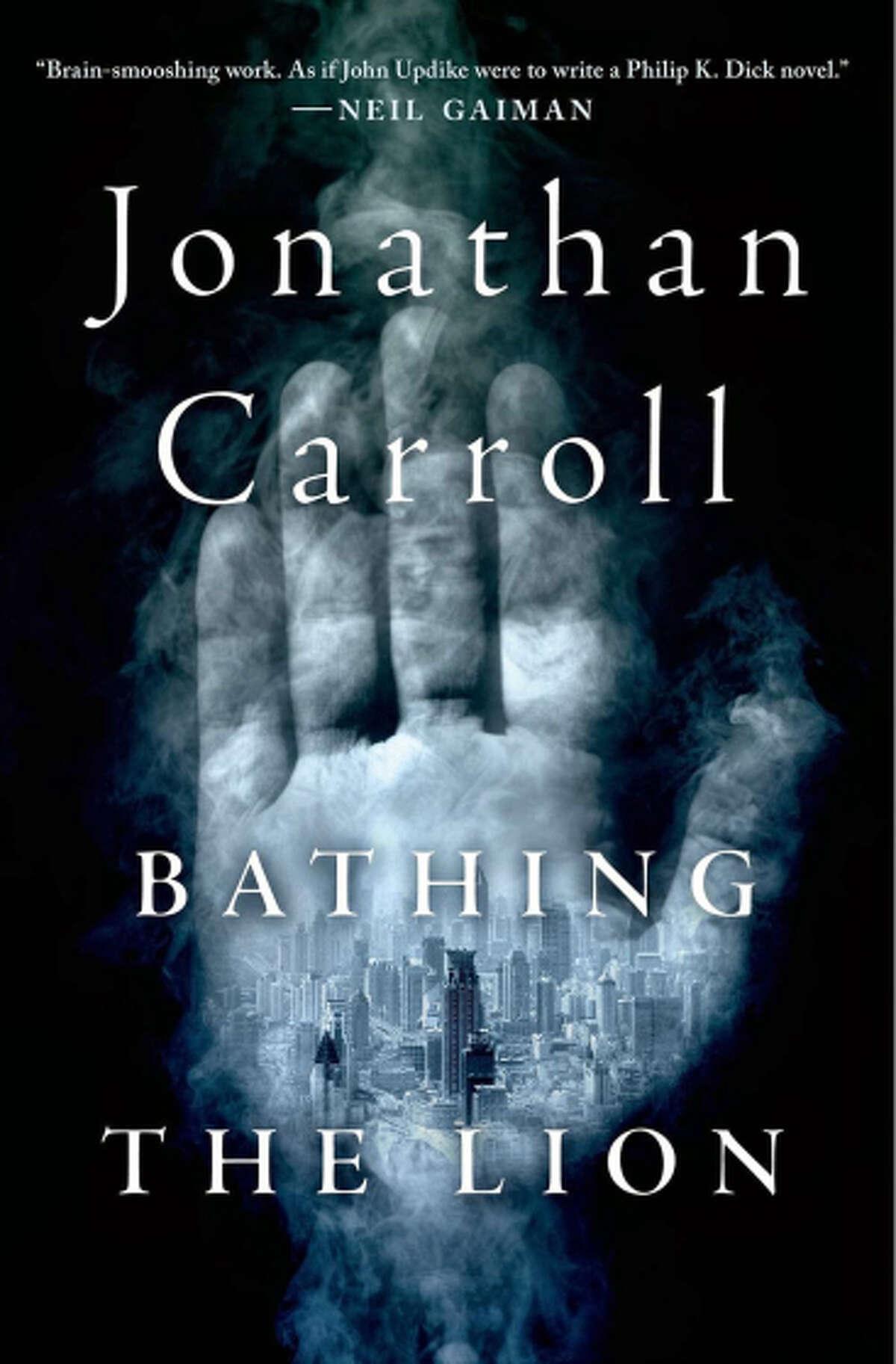 """Bathing the Lion,"" by Jonathan Carroll"