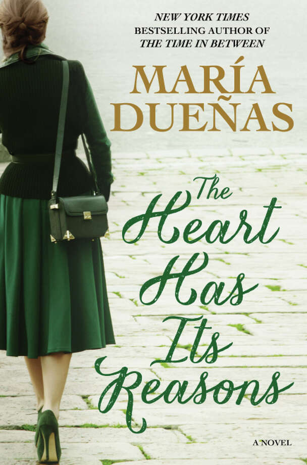 """The Heart Has Its Reasons,"" by María Dueñas Photo: Atria Books / ONLINE_CHECK"
