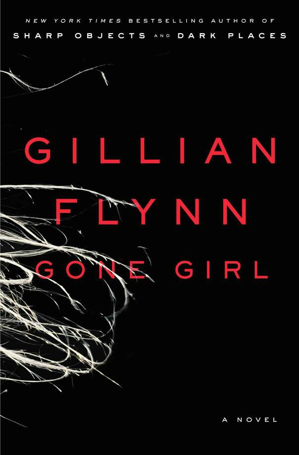 """This book cover image released by Crown shows """"Gone Girl,"""" by Gillian Flynn. The best-selling book was made into a movie starring Ben Affleck and Rosamund Pike. Photo: Crown, AP / Crown"""