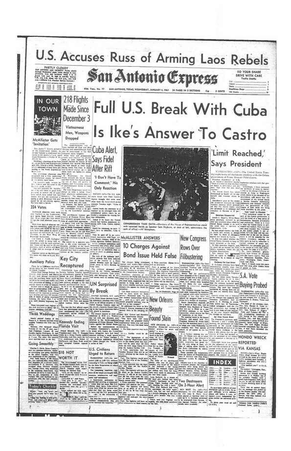 Jan. 4, 1961: Full U.S. Break With Cuba Is Ike's Answer To Castro Photo: Express-News