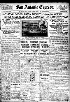 April 16, 1912 Photo: Express-News File Photo