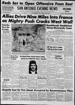 June 6, 1944 Photo: Express-News File Photo