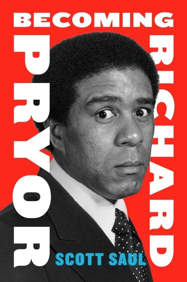 Scott Saul's biography of Richard Pryor. Photo: Harper / ONLINE_YES