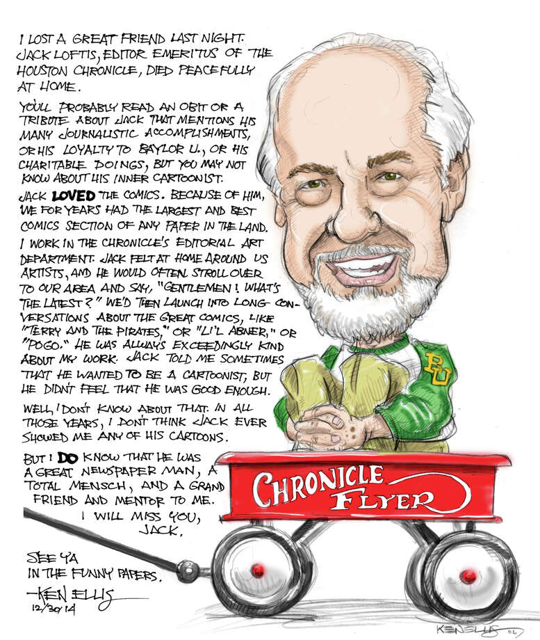 My tribute to Jack Loftis, Editor Emeritus of the Houston Chronicle, on the occasion of his passing