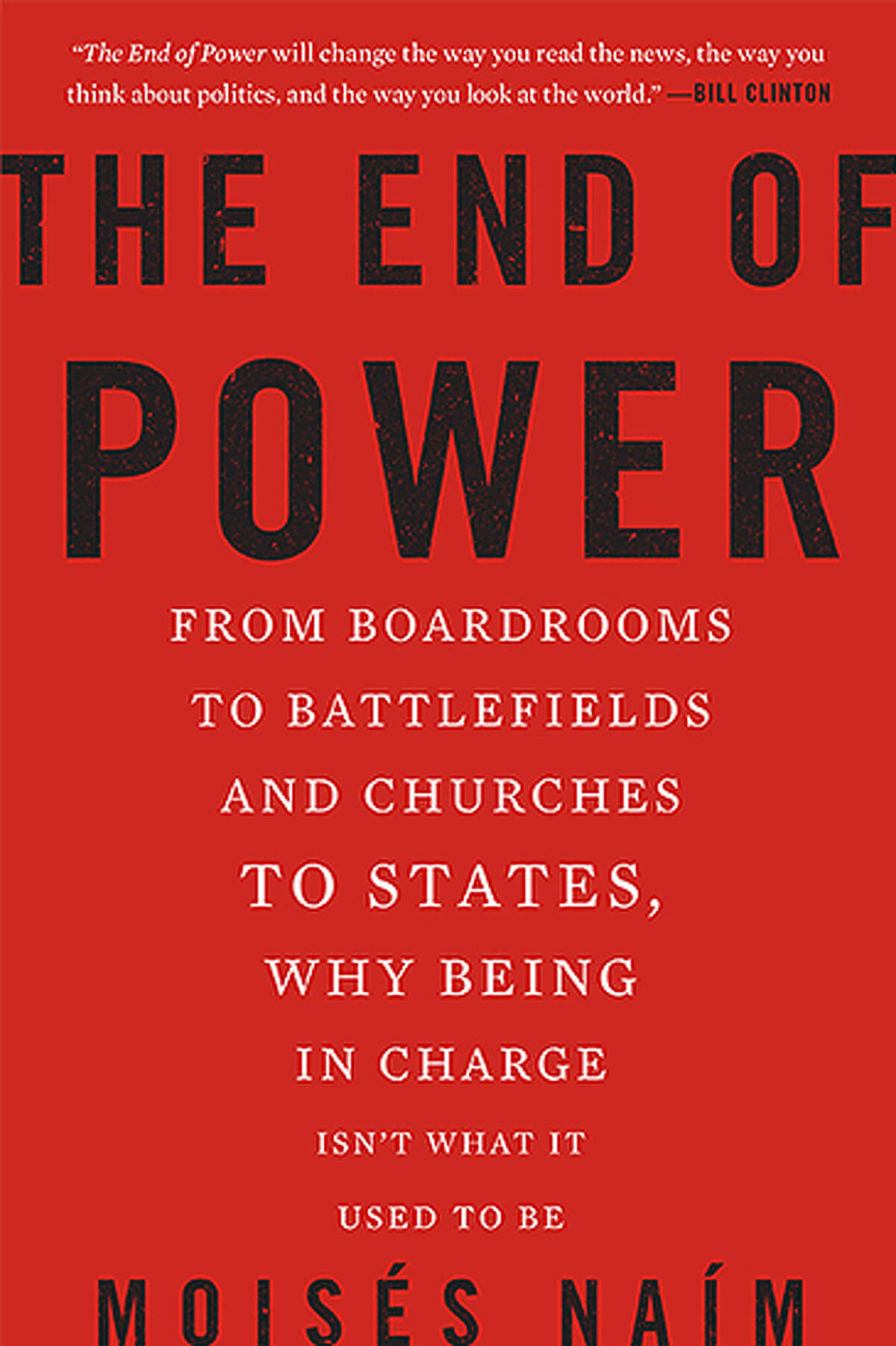 The End of Power by Moises Naim