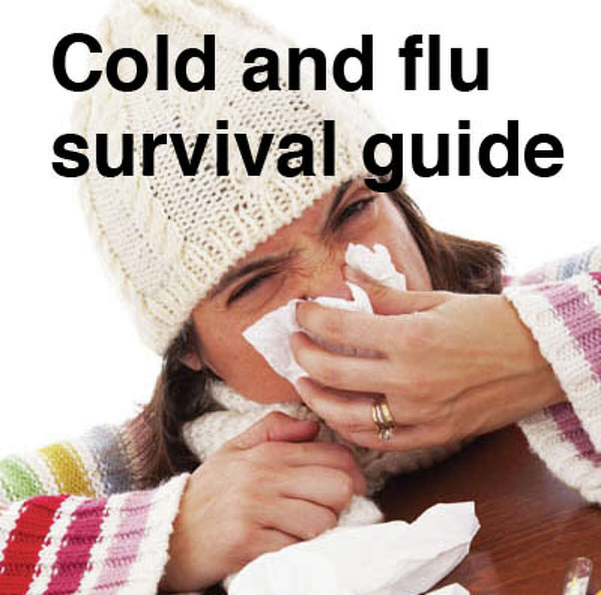 How to outsmart fevers, sneezes, and coughs this winter.